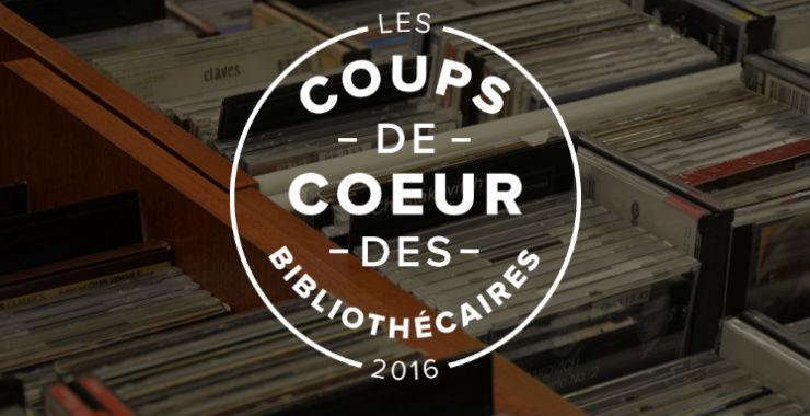 Les coups de coeur musique 2016 des bibliothécaires |