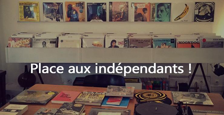 Place aux indépendants ! |