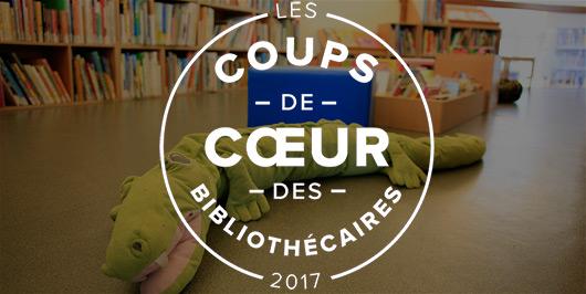 Les coups de coeur jeunesse 2017 des bibliothécaires |