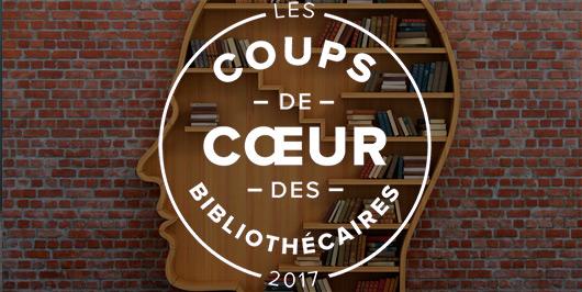 Les coups de coeur documentaires 2017 des bibliothècaires |