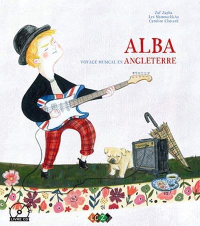 Alba : voyage musical en Angleterre | Zaf Zapha. Auteur