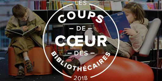 Les coups de coeur jeunesse 2018 des bibliothécaires |