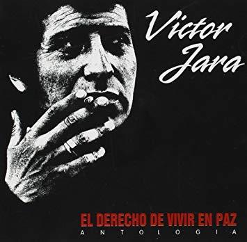 Victor Jara - El derecho de vivir en paz - Antologia