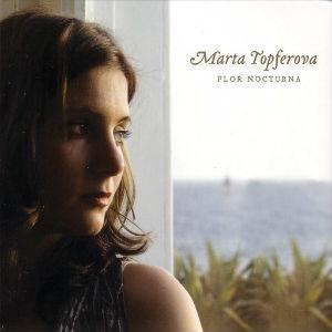 Marta Topferova - Flor Nocturna