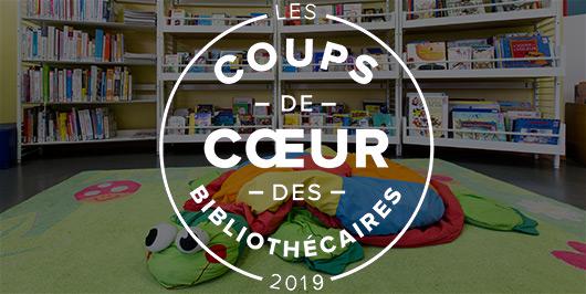 Les coups de coeur jeunesse 2019 des bibliothécaires |