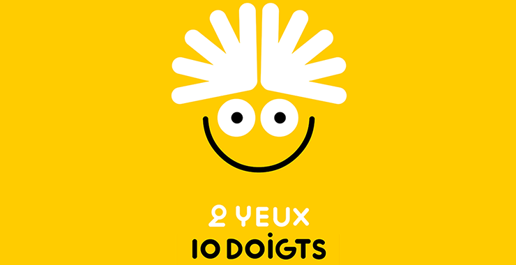 2 yeux, 10 doigts  