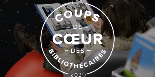 Les coups de coeur jeunesse 2020 des bibliothécaires |