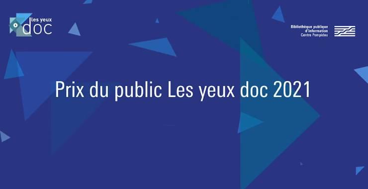 Prix du public Les yeux doc 2021 |