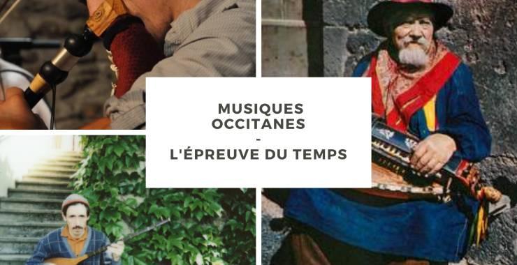 Musiques occitanes : l'épreuve du temps |