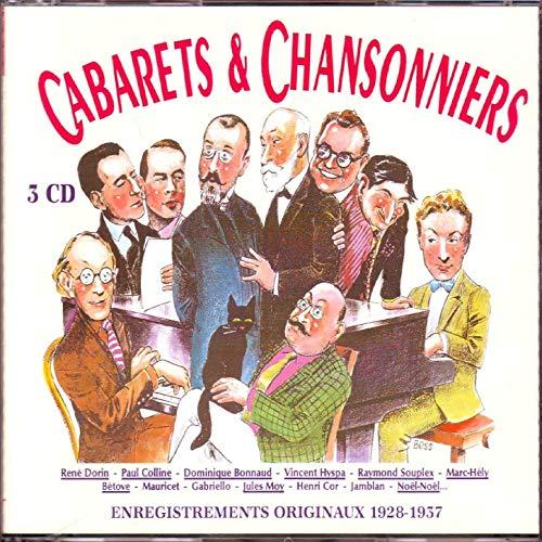 Cabarets et chansonniers : enregistrements originaux 1928-1937 |