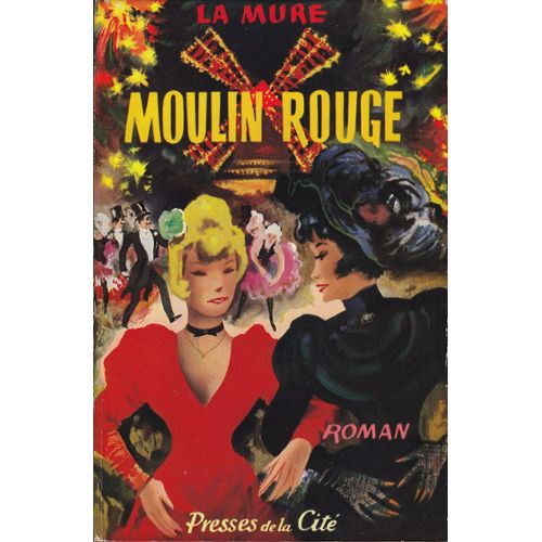 Moulin Rouge | Pierre La Mure
