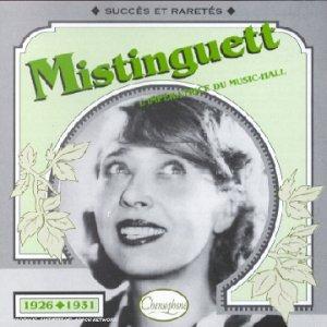 Mistinguett : 1926-1931, l'impératrice du music-hall |