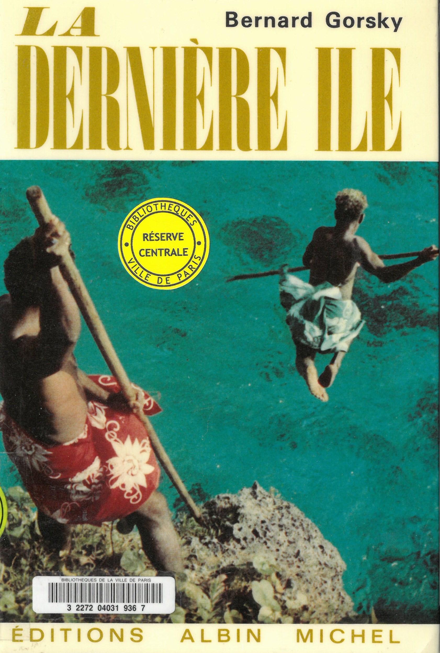La dernière île   Bernard Gorsky