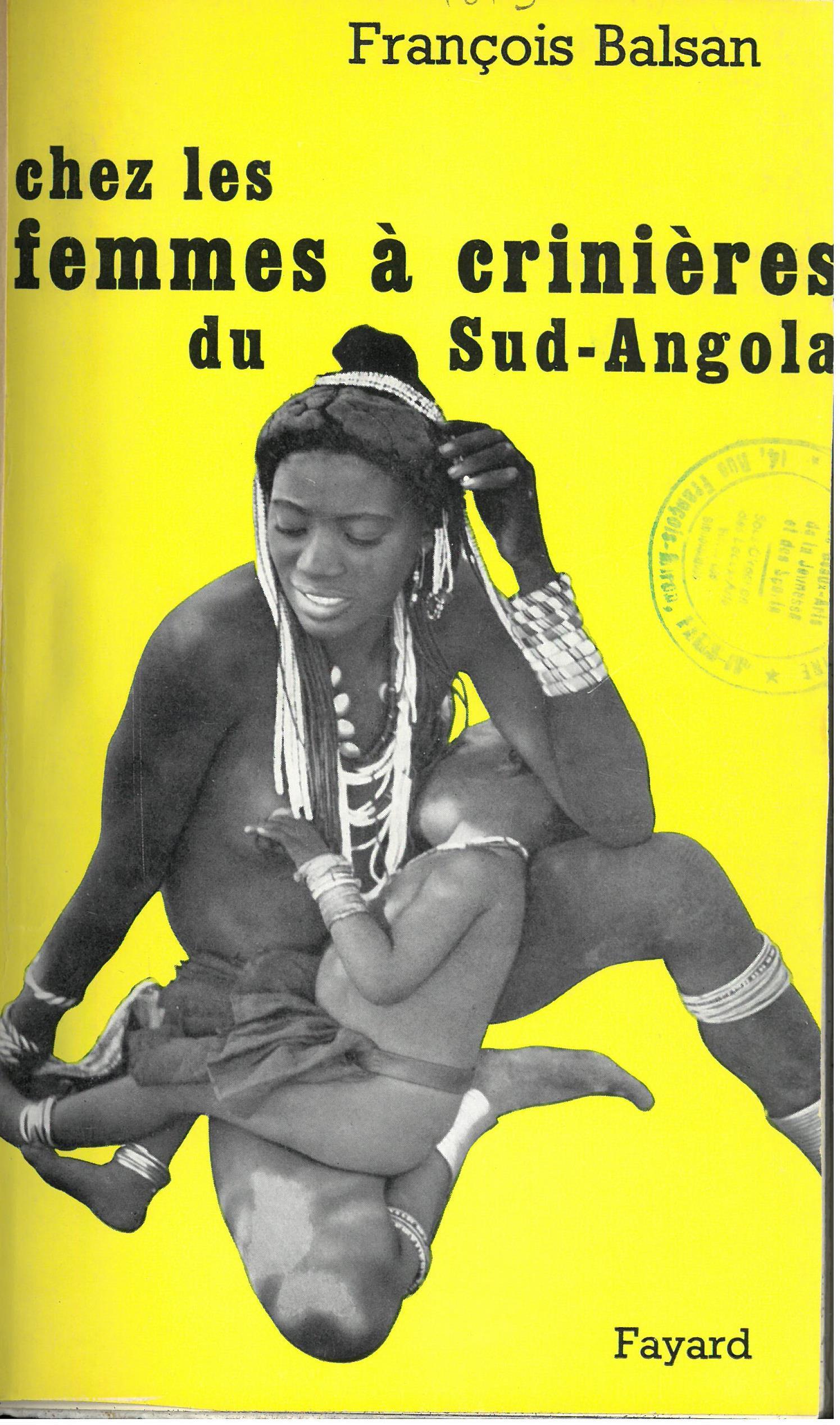 Chez les femmes à crinières du Sud-Angola |