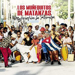 Los Muñequitos de Matanzas - Maferefún la Rumba