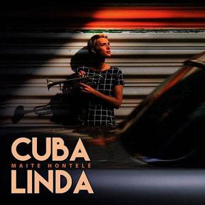 Maite Hontelé - Cuba Linda