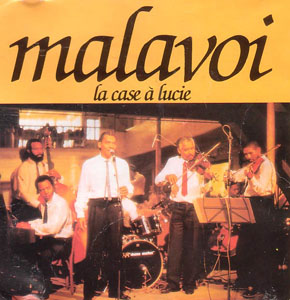 Malavoi - La Case à Lucie