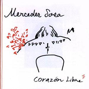 Mercedes Soza - Corazon libre