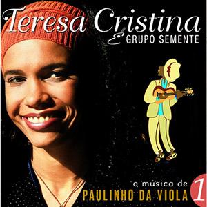Teresa Christina - A musica de Paulinho da Viola