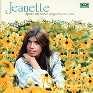 Spain's silky-voiced songstress 1967-1983 |  Jeanette. Interprète