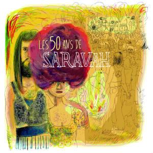 Les 50 ans de Saravah |