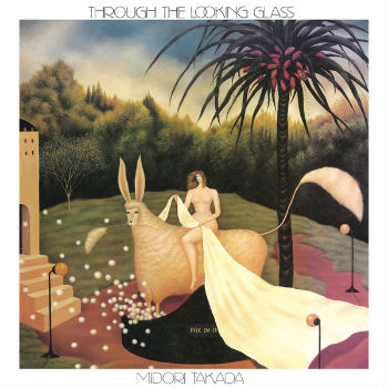 Through the looking glass | Midori Takada (1951-....). Compositeur