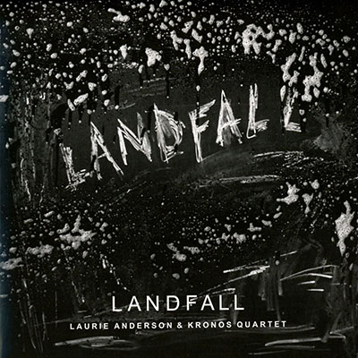 Landfall | Laurie Anderson (1947-....)