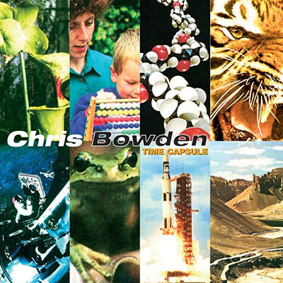 Time capsule | Chris Bowden. Interprète