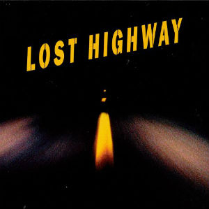 Lost highway : B.O. (1996) | Angelo Badalamenti (1937-....)