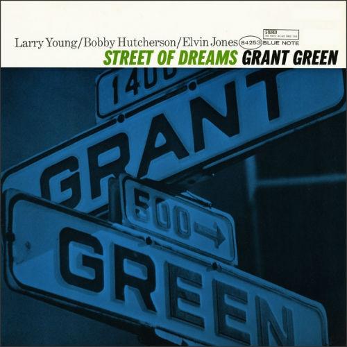 Street of dreams | Grant Green (1931-1979)