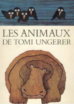 Les Animaux de Tomi Ungerer | Tomi Ungerer (1931-2019). Auteur