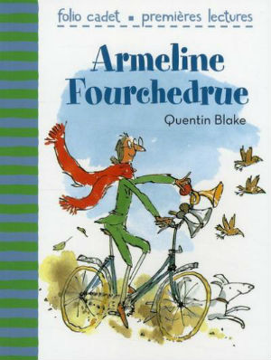 Armeline Fourchedrue ou La bicyclette infernale |
