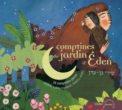 Comptines du jardin d'Eden : 28 comptines juives | Nathalie Soussana. Éditeur scientifique