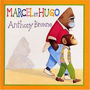Marcel et Hugo | Anthony Browne (1946-....). Auteur