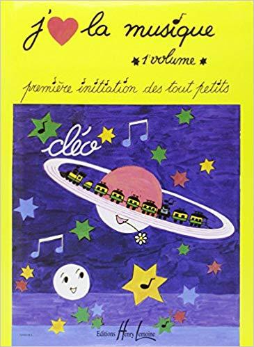 J'aime la musique. 1 : première initiation des tout petits |  Cléo