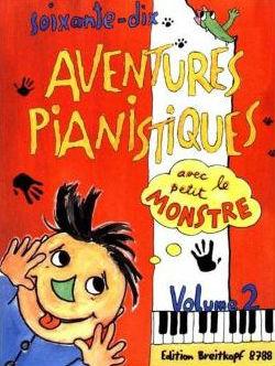 Soixante-dix aventures pianistiques avec le petit monstre : pièces de piano pour débutants. Vol.2 |