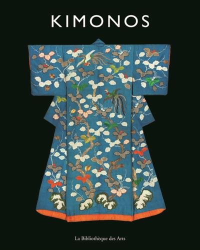 Kimonos : l'art japonais des motifs et des couleurs : collection Khalili |