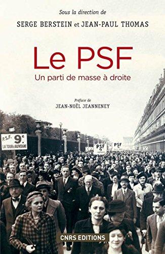 Le PSF : un parti de masse à droite |