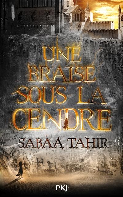 Une braise sous la cendre | Sabaa Tahir. Auteur