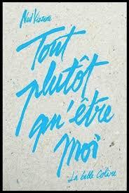 Tout plutôt qu'être moi | Ned Vizzini (1981-....). Auteur