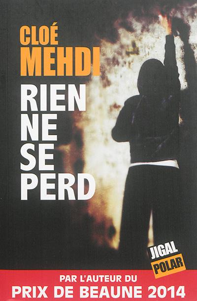 Rien ne se perd | Cloé Mehdi (1992-....). Auteur