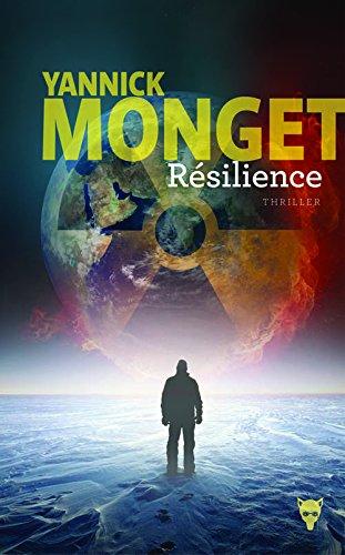 Résilience | Yannick Monget (1979-....). Auteur