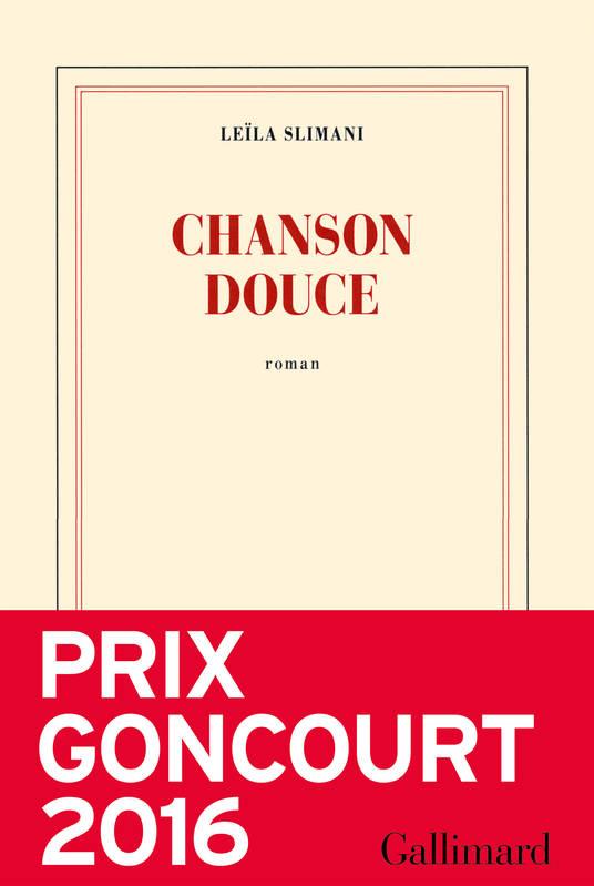 Chanson douce | Leïla Slimani (1981-....). Auteur