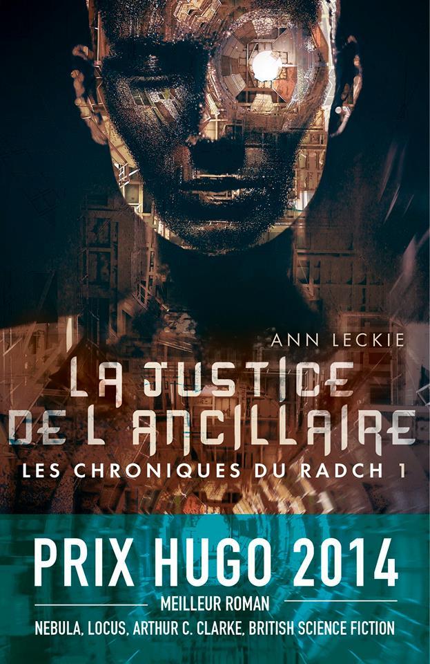 La justice de l'ancillaire : roman | Ann Leckie (1966-....). Auteur
