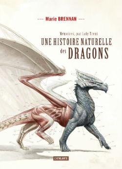 Une histoire naturelle des dragons | Marie Brennan. Auteur