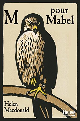M pour Mabel | Helen Macdonald. Auteur