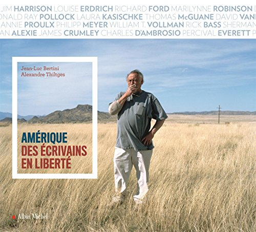Amérique des écrivains en liberté | Alexandre Thiltges (1972-....). Auteur