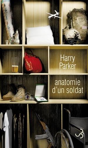 Anatomie d'un soldat | Harry Parker. Auteur