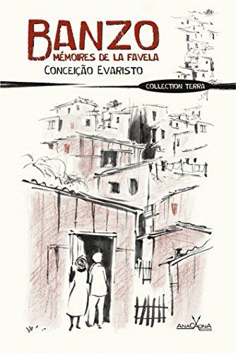 Banzo, mémoires de la favela | Conceição Evaristo (1946-....). Auteur