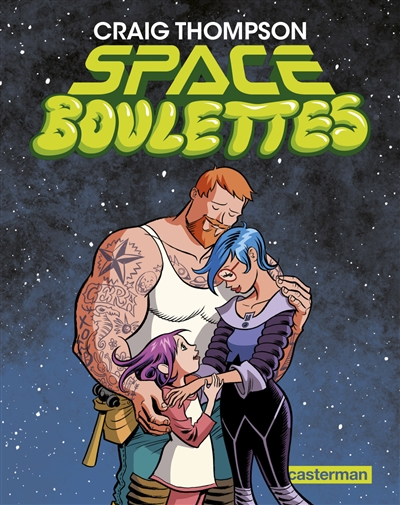 Space boulettes | Craig Thompson (1975-....). Auteur